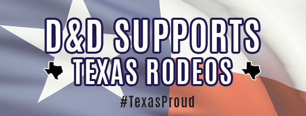 D&D Supports Texas Rodeos