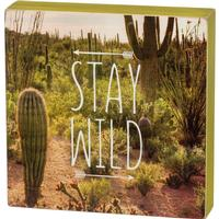Stay Wild Box Sign