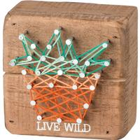 Live Wild String Box Sign