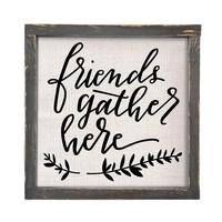 Friends Gather Here Framed Linen Sign