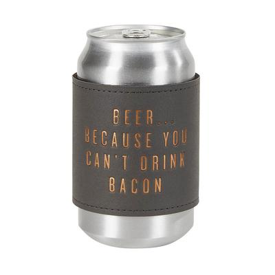 Can ' T Drink Bacon Leatherette Koozie