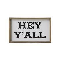 Wood Framed Hey Y'a' Sign