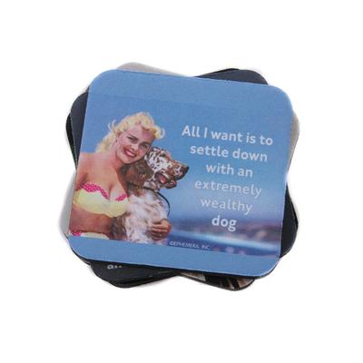 WEALTHY DOG COASTER