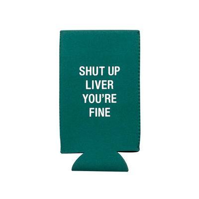 Shut Up Liver Slim Can Cooler