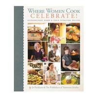 Where Women Cook: Celebrate!