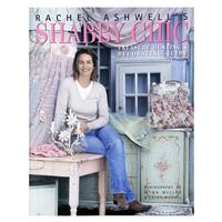 Shabby Chic Treasure Hunting and Decorating Guide