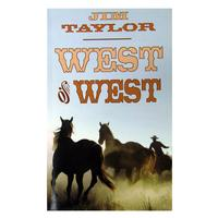 West of West by Jim Taylor