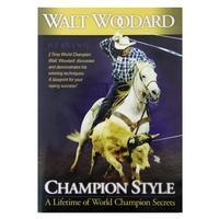 Walt Woodard: Champion Style - Heeling DVD