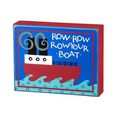 Primitives By Kathy Box Sign- Row Row Row