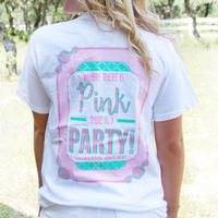 Jadelynn Brooke Where There's Pink There's A Party Tee