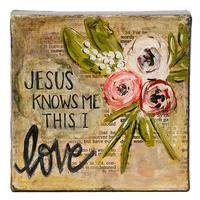 Jesus Knows Me Canvas